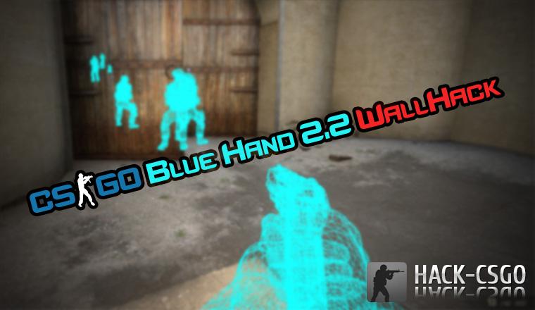 Скачать Чит WallHack Blue Hand 0.2 для того CS:GO (обновлённый)